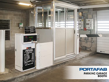 Parking Garage Booth - PortaFab Modular Booths & Shelters
